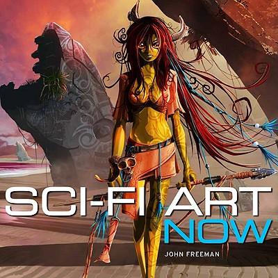 Sci-Fi Art Now By Freeman, John